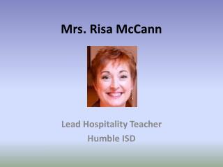 Mrs. Risa McCann
