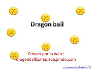 Creado  por la web :  dragonballxonepiece .jimdo