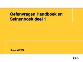 Oefenvragen Handboek en Seinenboek deel 1