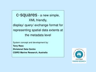 c-squares  - a new simple, XML friendly,