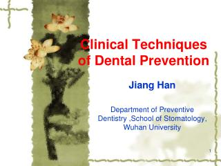 Clinical Techniques of Dental Prevention
