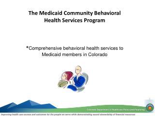 Behavioral Health Organizations  (overview)