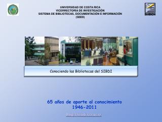 65 años de aporte al conocimiento 1946-2011