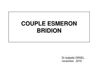 COUPLE ESMERON  BRIDION