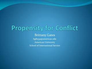 Propensity for Conflict