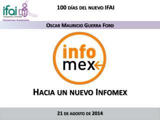 Hacia un nuevo Infomex