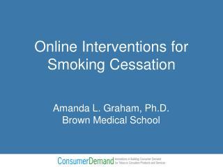 Amanda L. Graham, Ph.D. Brown Medical School