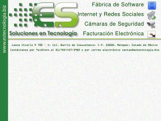 F � brica de Software Internet y Redes Sociales C � maras de Seguridad Facturaci �n Electr�nica