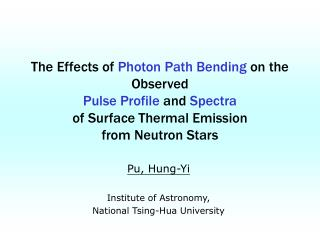Pu, Hung-Yi Institute of Astronomy,  National Tsing-Hua University