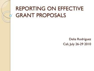REPORTING ON EFFECTIVE GRANT PROPOSALS