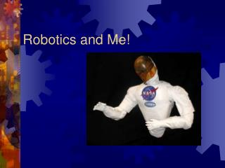 Robotics and Me