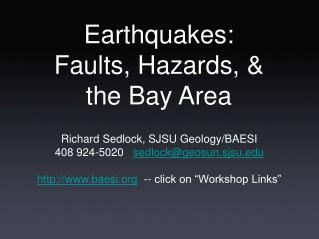 Earthquakes: Faults, Hazards, & the Bay Area