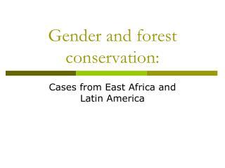 Gender and forest conservation: