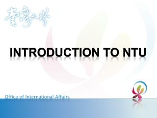 Introduction to NTU