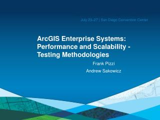 ArcGIS Enterprise Systems: Performance and Scalability -Testing Methodologies