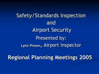 Regional Planning Meetings 2005