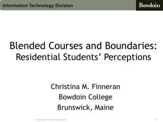 Blended Courses and Boundaries:  Residential Students' Perceptions