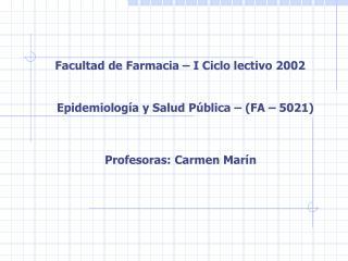 Facultad de Farmacia � I Ciclo lectivo 2002
