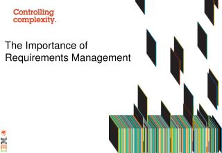 The Importance of  Requirements Management