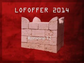 LOFOFFER 2014