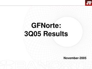GFNorte: 3Q05 Results