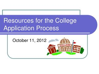 Resources for the College Application Process