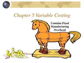 Chapter 5 Variable Costing