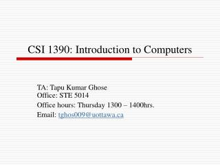 CSI 1390: Introduction to Computers