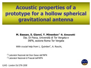 Acoustic properties of a prototype for a hollow spherical gravitational antenna