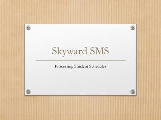 Skyward SMS