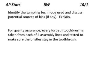 AP Stats                        BW                               10/1