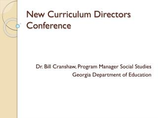 New Curriculum Directors Conference