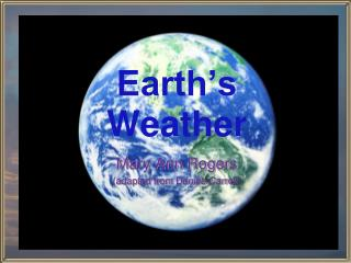 Earth�s Weather