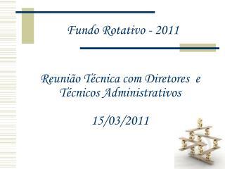 Fundo Rotativo - 2011