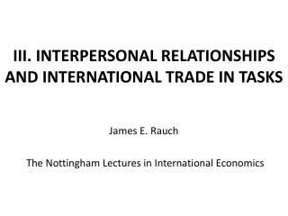 III. INTERPERSONAL RELATIONSHIPS AND INTERNATIONAL TRADE IN TASKS