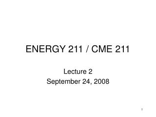 1 / CME 211