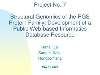 Dahai Gai Samuel Kalet Hongbo Yang May 16 2001