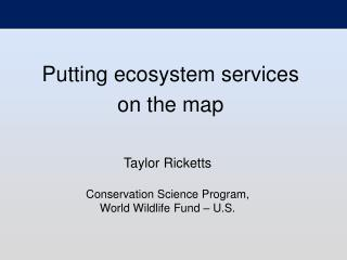 Putting ecosystem services on the map
