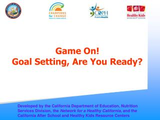 Game On  Goal Setting, Are You Ready