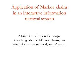 Application of Markov chains  in an interactive information retrieval system
