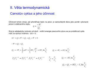 II. Věta termodynamická Carnotův cyklus a jeho účinnost