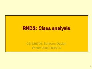 RNDS: Class analysis