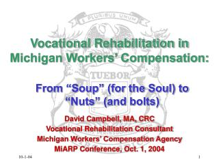 Vocational Rehabilitation in Michigan Workers' Compensation:
