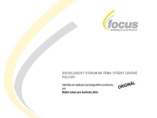 SOCIOLOGICKÝ VÝZKUM NA TÉMA: OTÁZKY LÉKOVÉ POLITIKY nabídka na realizaci sociologického průzkumu