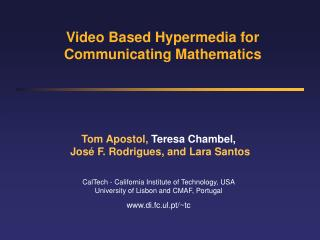 Video Based Hypermedia for Communicating Mathematics