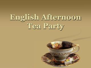 English Afternoon Tea Party