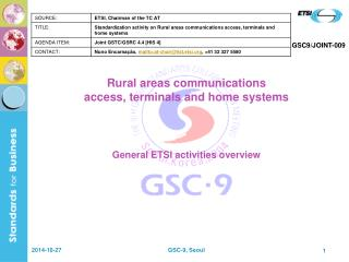 Rural areas communications  access, terminals and home systems