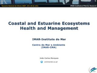 Coastal and Estuarine Ecosystems  Health and Management