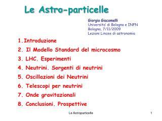 Le Astro-particelle