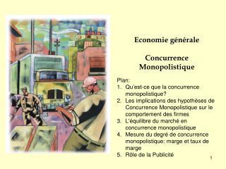 Economie générale Concurrence  Monopolistique